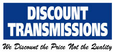 Discount Transmissions | We Discount the Price Not the Quality